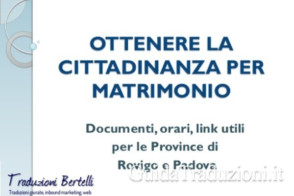 Ottenere la cittadinanza per matrimonio: Domande e Risposte