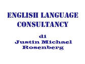 English Language Consultancy Di Justin Michael Rosenberg